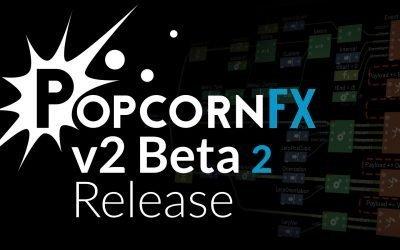 PopcornFX v2 Beta 2
