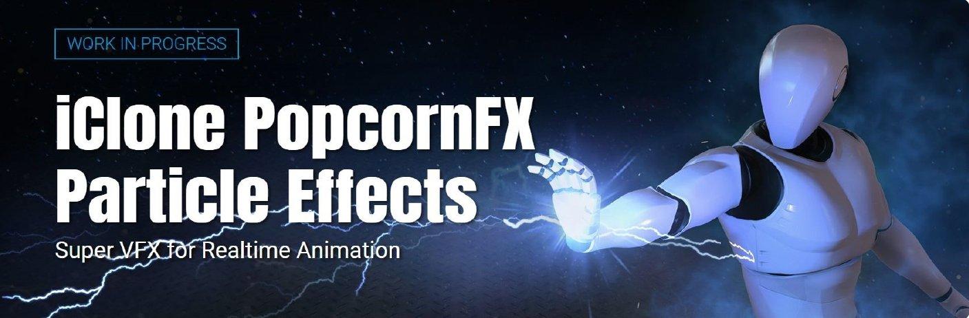 PopcornFX & Reallusion Iclone