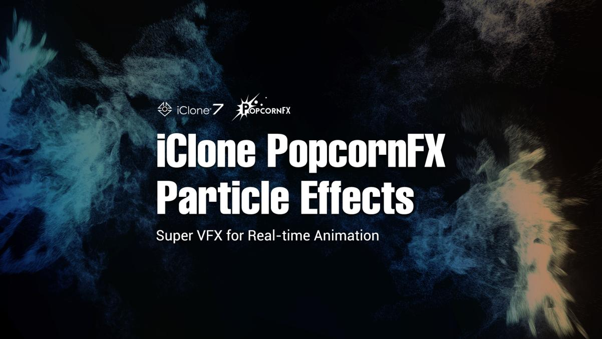 PopcornFX - Real-time FX solution for particle effects