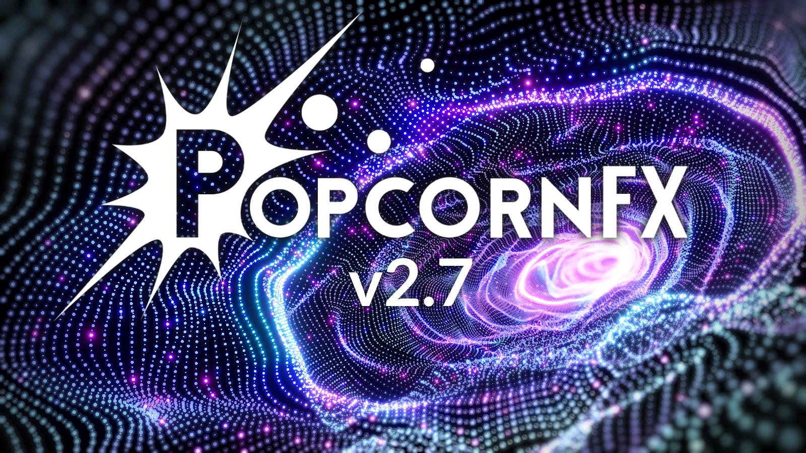 PopcornFX v2.7